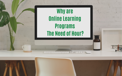 Why is Online Learning Programs the Need of Hour?